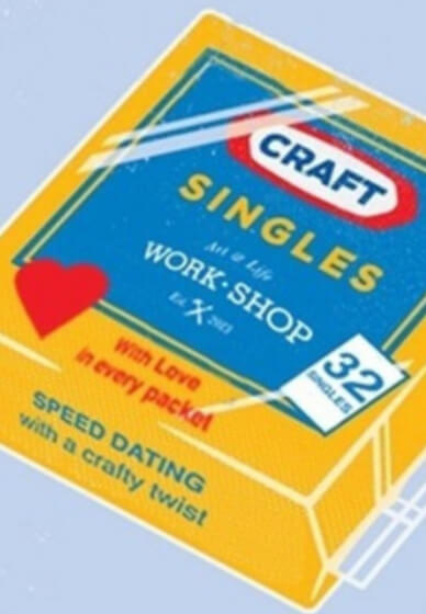 Craft Singles Class: Speed Dating with a Twist