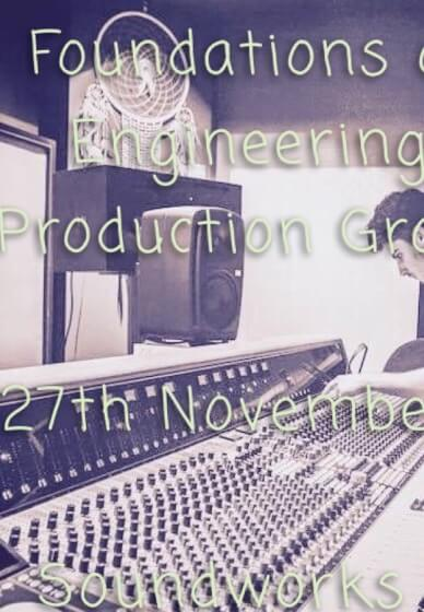 Foundations of Audio Engineering/music Production